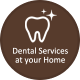 Dental Services at your Home